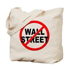 Anti / No Wall Street Tote Bag