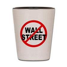Anti / No Wall Street Shot Glass