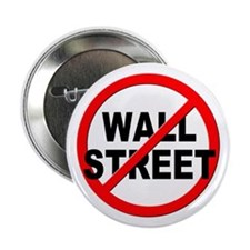 "Anti / No Wall Street 2.25"" Button"