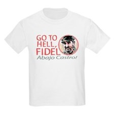 Go To Hell Fidel Kids T-Shirt