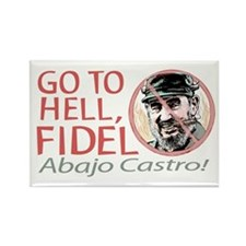 Go To Hell Fidel Rectangle Magnet