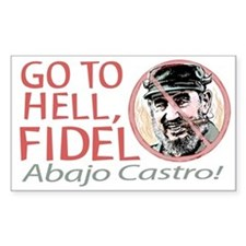 Go To Hell Fidel Rectangle Decal