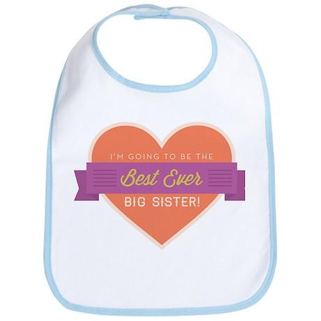 Best Ever Big Sister Bib
