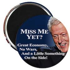 "Bill Clinton Miss Me Yet 2.25"" Magnet (10 pac"