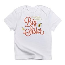 I'm Going to BEE a Big Sister Infant T-Shirt
