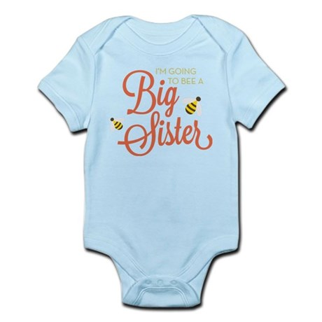 I'm Going to BEE a Big Sister Infant Bodysuit