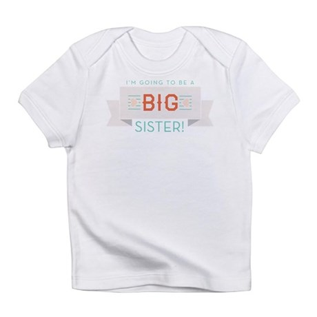 New Big Sister Banner Infant T-Shirt