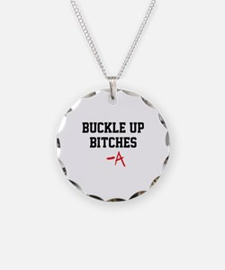 Buckle up, bitches- PLL Necklace
