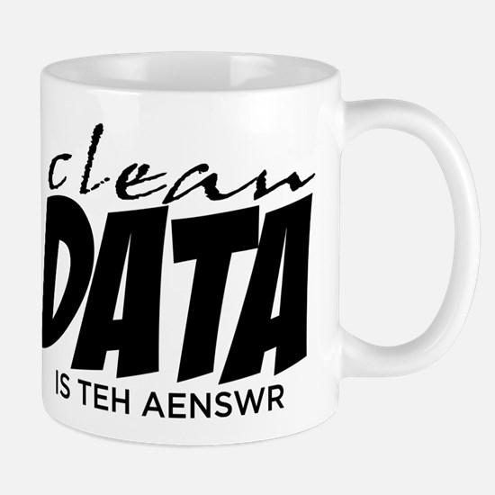 Clean Data is the Answer Mug