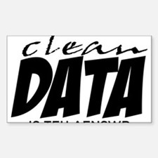 Clean Data is the Answer Decal