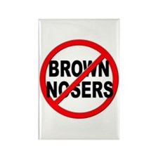 Anti / No Brown Nosers Rectangle Magnet (10 pack)