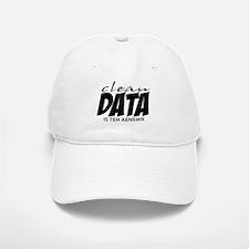 Clean Data is the Answer Baseball Baseball Cap