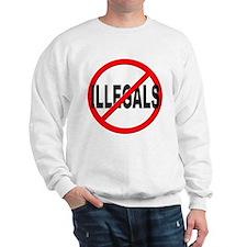 Anti / No Illegals Sweatshirt