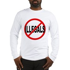 Anti / No Illegals Long Sleeve T-Shirt