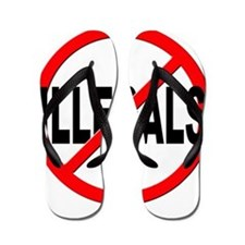 Anti / No Illegals Flip Flops