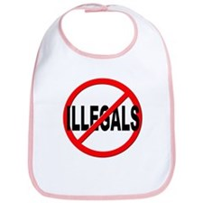Anti / No Illegals Bib