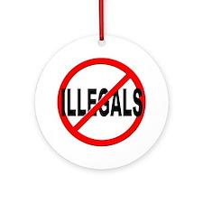 Anti / No Illegals Ornament (Round)