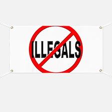 Anti / No Illegals Banner