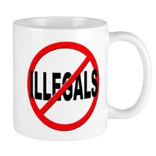 Anti / No Illegals Mug