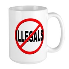 Anti / No Illegals Mug