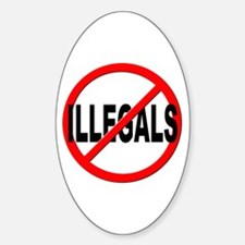 Anti / No Illegals Decal