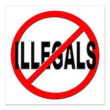 """Anti / No Illegals Square Car Magnet 3"""" x 3"""""""