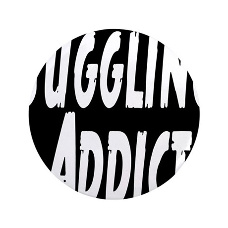 """Juggling Addict 3.5"""" Button"""