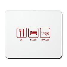 Eat Sleep Bacon Mousepad