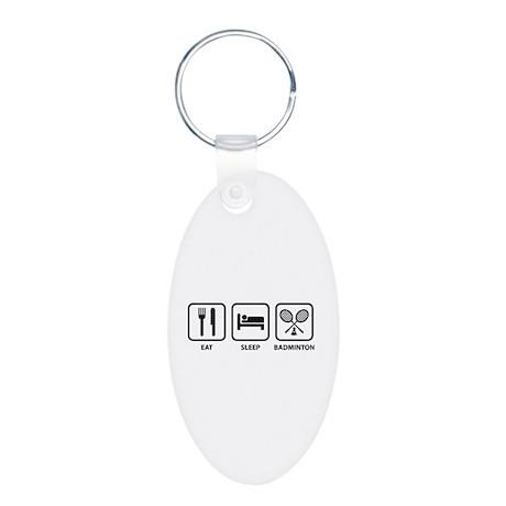 Eat Sleep Badminton Aluminum Oval Keychain