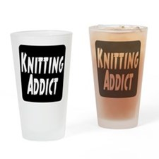 Knitting addict Drinking Glass