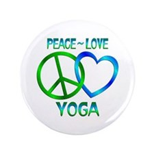 """Peace Love Yoga 3.5"""" Button (100 pack)"""