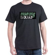 Mommy Squad Logo on Black T-Shirt