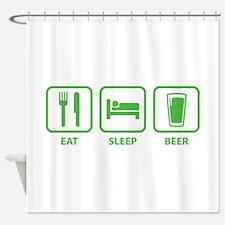 Eat Sleep Beer Shower Curtain