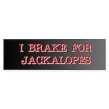 I Brake For Jackalopes Bumper Bumper Bumper Sticker