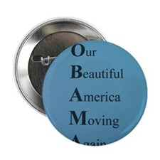 "Obama- Our Beautiful America Moving Again 2.25"" Bu"