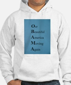 Obama- Our Beautiful America Moving Again Hoodie