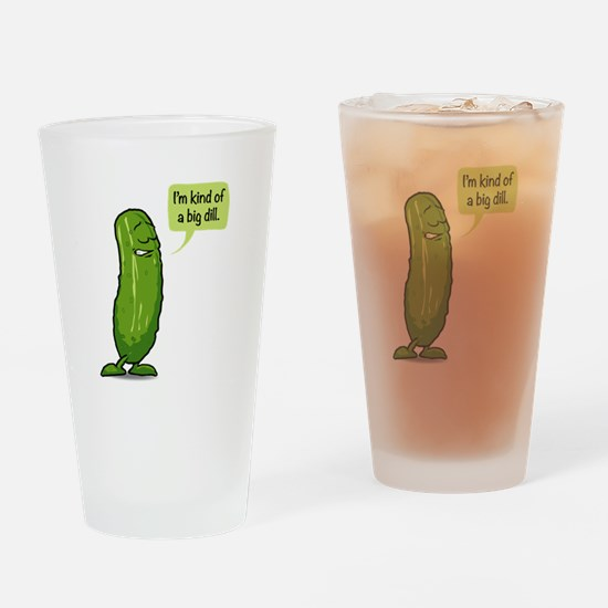 Kind of a Big Dill Drinking Glass