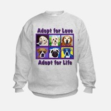 Adopt for Love, Adopt for Life Sweatshirt