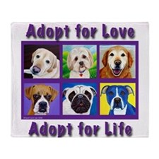 Adopt for Love, Adopt for Life Throw Blanket