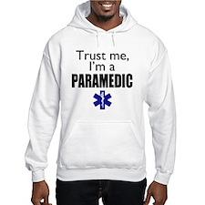 Trust me Im a paramedic Hoodie