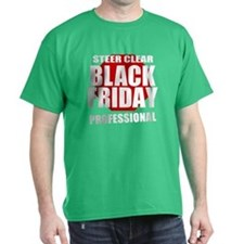 Black Friday Professional T-Shirt