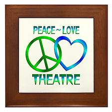 Peace Love Theatre Framed Tile