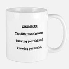 Grammar You're Shit and Your Shit Mug