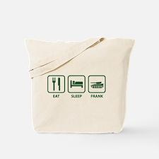 Eat Sleep Frank Tote Bag