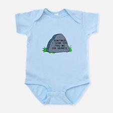 You take me for granite Infant Bodysuit