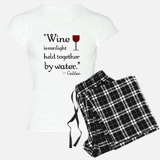 Wine is sunlight held together by water Pajamas