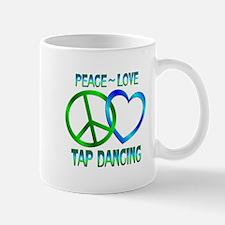 Peace Love Tap Dancing Mug