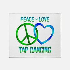 Peace Love Tap Dancing Throw Blanket