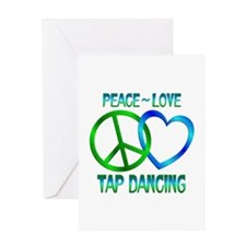 Peace Love Tap Dancing Greeting Card