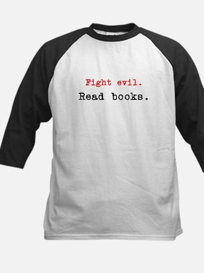 Fight evil. Read Books. Kids Baseball Jersey